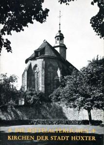 Die Mittelalterlichen Kirchen der Stadt Höxter von Oberbaurat Fritz Sagebiel